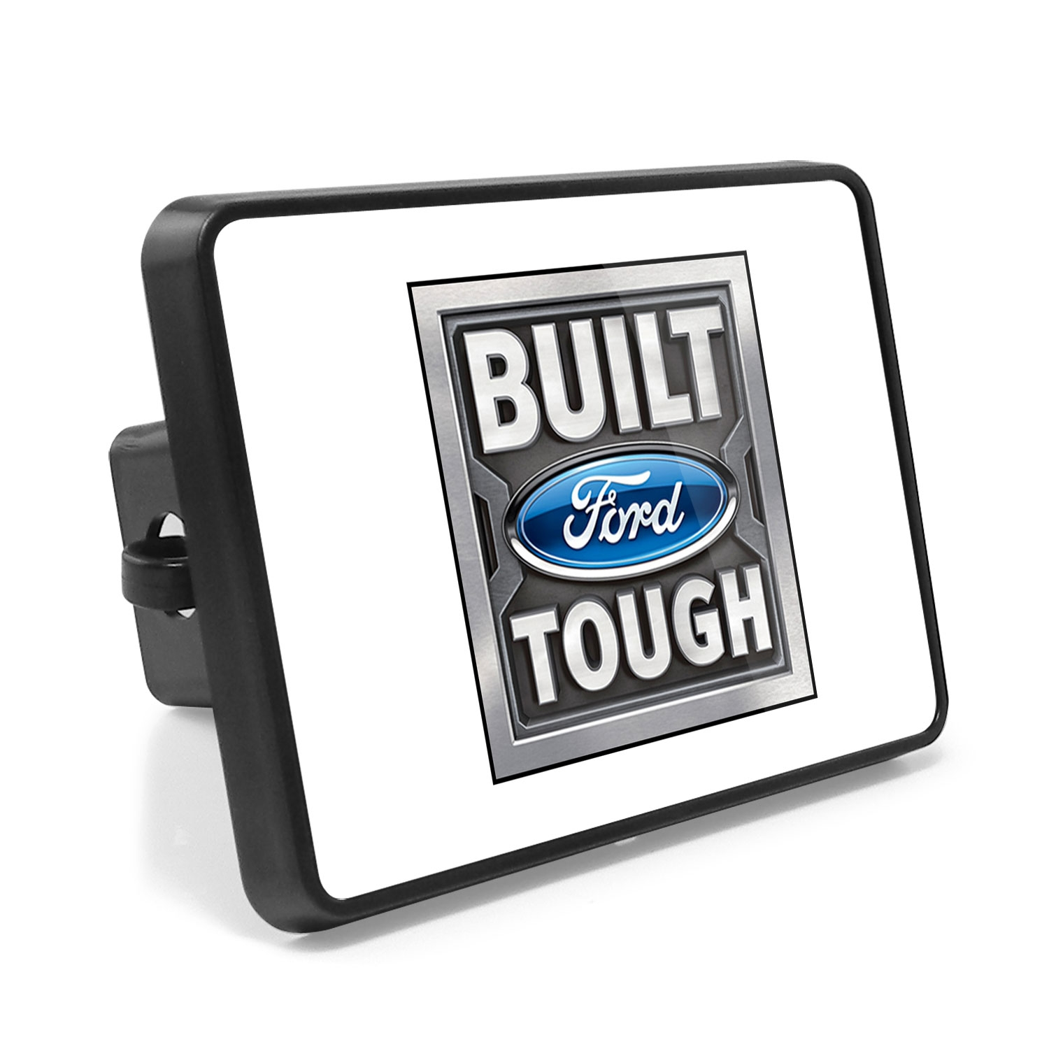 Ford Built Ford Tough UV Graphic White Metal Plate on ABS Plastic 2 inch Tow Hitch Cover