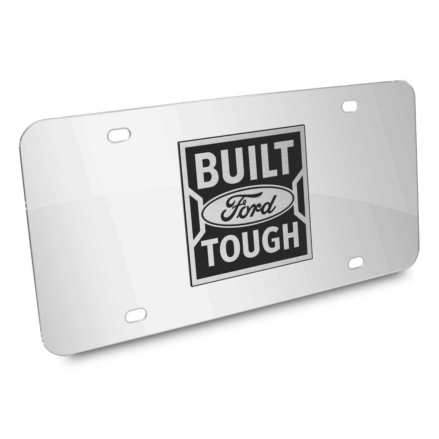 Ford Built Ford Tough 3D Mirror Chrome Stainless Steel License Plate