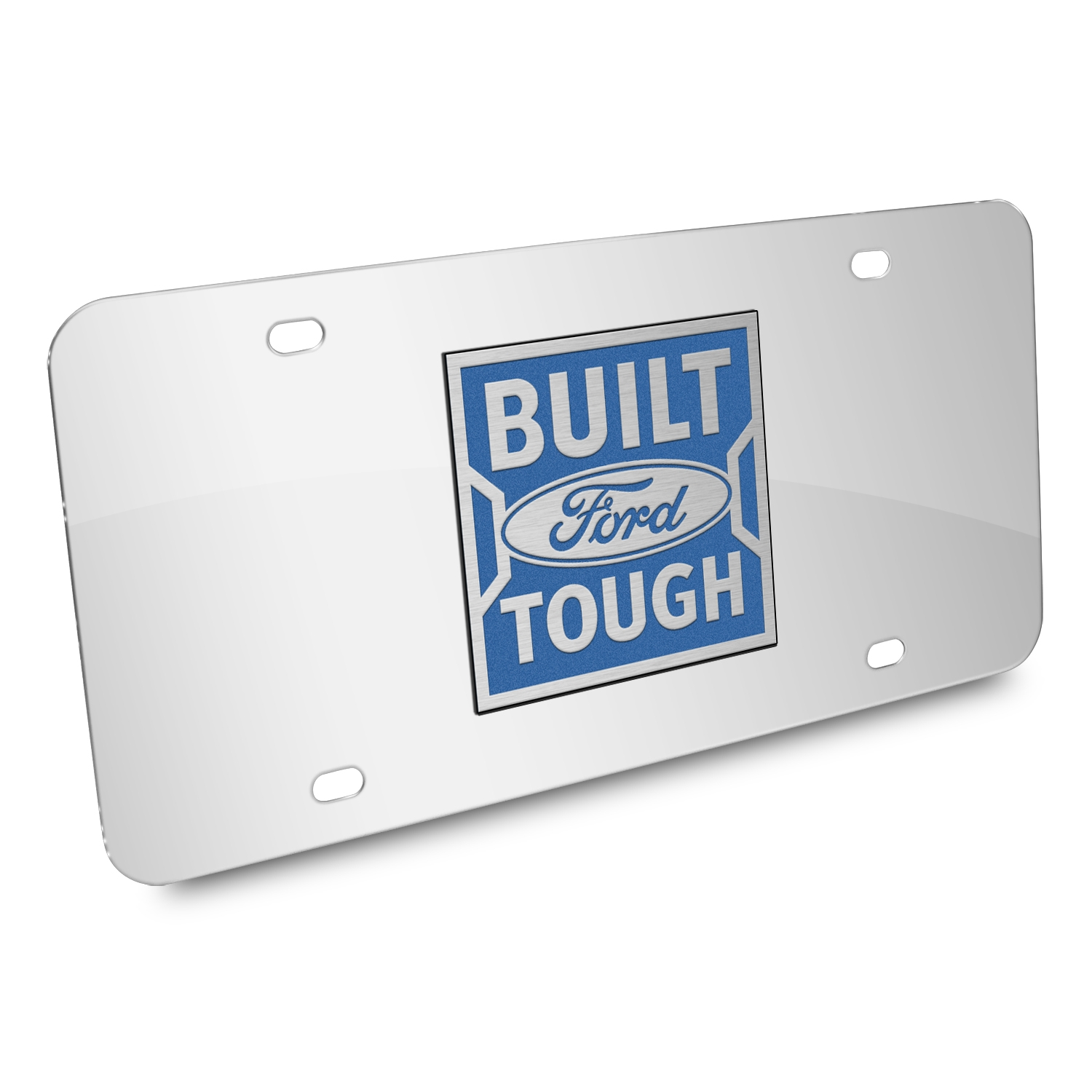 Ford Built Ford Tough in Blue 3D Mirror Chrome Stainless Steel License Plate
