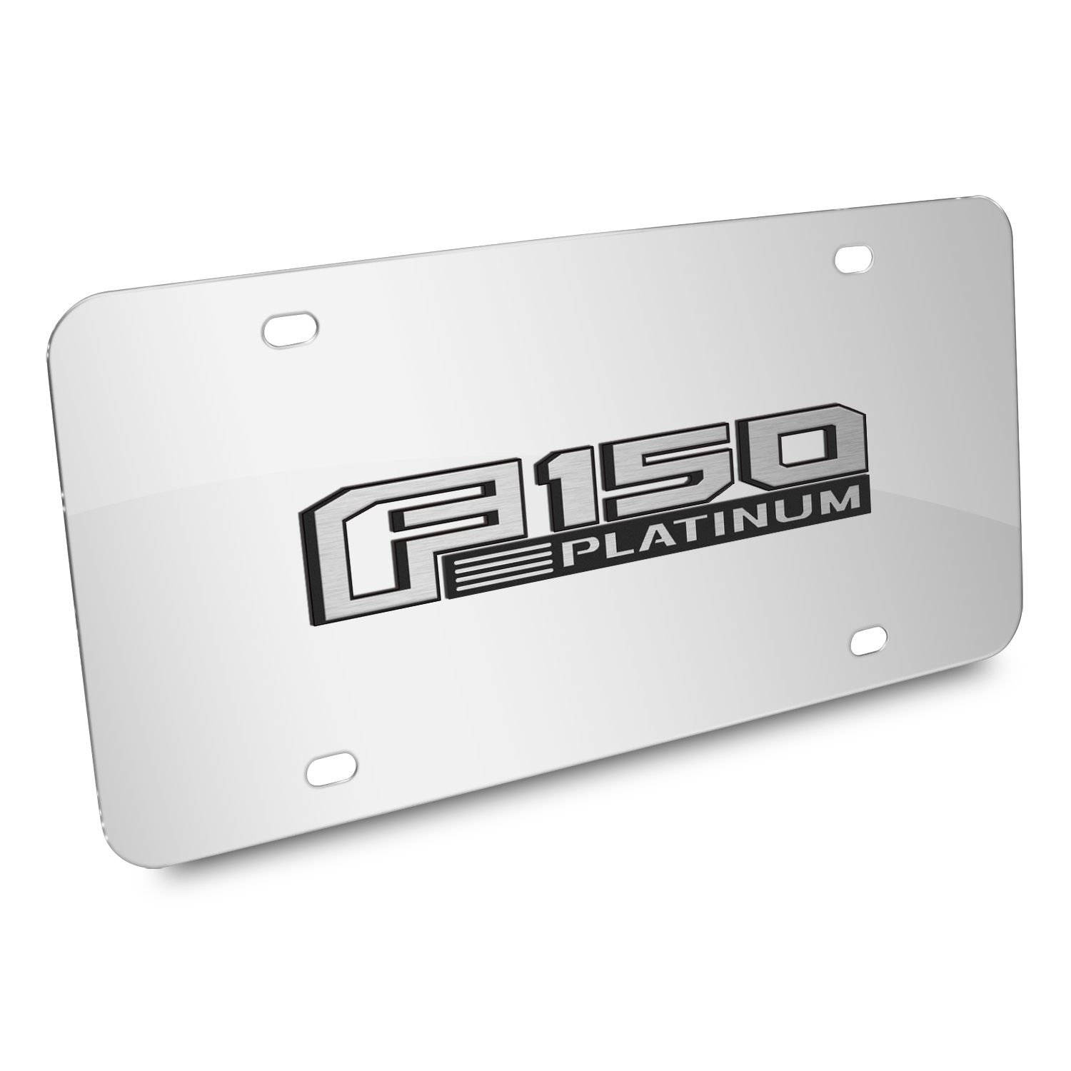 Ford 150 Platinum 3D Mirror Chrome Stainless Steel License Plate